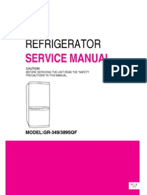 ServiceManuals LG Fridge GR349SQF GR-349SQF Service Manual