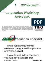Graduation Workshop ENMU-Roswell Online Spring 2009