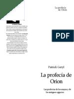 Geryl, Patrick La Profecia de Orion