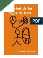 Daniel Albarrán, Libertad de Los Hijos de Dios