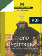 El Mono Destronado, qué nos ha Enseñado la Ciencia en el siglo XX