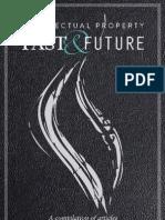 Intellectual Property PAST & FUTURE- A compilation of articles in Spanish & English by Luis C. Schmidt - Mariel Soriano, Fernanda Diaz y Sergio Rangel