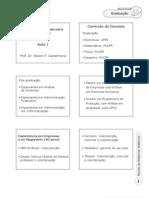 Http Ava.grupouninter.com.Br Claroline176 Claroline Document Goto Url= Slides Flex - Gesto Financeira - A 1 - Matemtica Financeira - Prof. Nelson