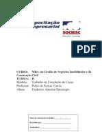 VIABILIDADE ECONÔMICO-FINANCEIRA DA INCORPORAÇÃO DE UM EDIFÍCIO POPULAR EM PALHOÇA-SC