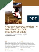 A PROPOSTA DE RONALD DWORKIN PARA UMA INTERPRETAÇÃO CONSTRUTIVA DO DIREITO