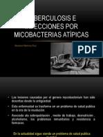 Tuberculosis e infecciones por micobacterias atípicas