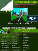 Acero vs Concreto  (Steel vs Concrete a parallel)
