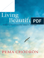 Living Beautifully with Uncertainty and Change by Pema Chodron