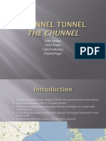 The Chunnel Tunnel Case