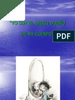 (10) YO SOY EL ÚNICO DUEÑO DE MI
