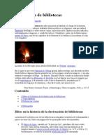 Destrucción de bibliotecas. CENSURA, QUEMA DE LIBROS