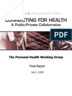 Connecting Americans to their Healthcare. Final Report of the Working Group on Policies for Electronic Information Sharing Between Doctors and Patients