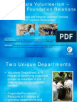 How to Leverage and Integrate Volunteer Services and Corporate Development