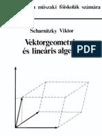 Scharnitzky Viktor - Vektorgeometria és lineáris algebra