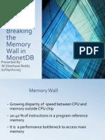 Breaking the memory  wall in MonetDB