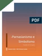 Trabalho de Português  -Parnasianismo e Simbolismo