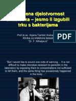 Smanjena djelotvornost antibiotika – jesmo li izgubili trku s bakterijama? – prof.dr.sc. Arjana Tambić Andrašević