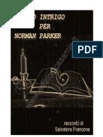 Doppio Intrigo Per Norman Parker