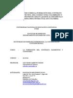 REFLEXIONES SOBRE LA FORMACIÓN DEL CONTRATO DESDE LA PERSPECTIVA  DEL CODIGO CIVIL COLOMBIANO Y EL APORTE DEL PROFESOR CARLOS LASARTE AL DESARROLLO DE LA DOCTRINA PRECONTRACTUAL EN COLOMBIA