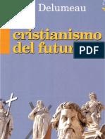 El Cristianismo Del Futuro