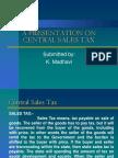 presentation on Central Sales Tax & VAT