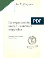 106950501-Chayanov-1974-La-organizacion-de-la-unidad-economica-campesina copia.pdf