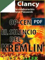 Clancy, Tom - El Silencio Del Kremlin