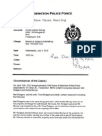 July 4, 2012, Show Cause Hearing Brief filed by Fredericton Police Force, providing the Fredericton Police Force's opinion of the Circumstances of the Case(s) This is regarding Section 145(3)(b) of the criminal Code of Canda et al. Please Note