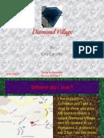 Diamond Village Finished