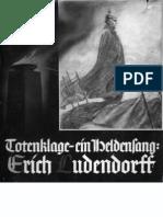 Ludendorff, Dr. Mathilde - Totenklage-Ein Heldensang-Erich Ludendorff; Ludendorffs Verlag, 1939,