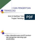 03. Evolusi Dan Pengertian Teknologi