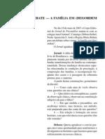 DEBATE — A FAMÍLIA EM (DES)ORDEM
