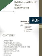 COMPARATIVE EVALUATION OF HVDC AND HVAC TRANSMISSION SYSTEM