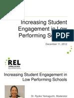 Increasing Student Engagement in Low Performing Schools