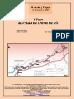 Y Vasca. RUPTURA DE ANCHO DE VÍA (Es) Basque High-Speed. BREAK OF GAUGE (Es). Euskal Y. BIDE-ZABALERAREN HAUSTURA (Es)