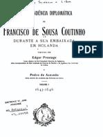 Correspondência diplomática de Francisco de Sousa Coutinho durante a sua embaixada em Holanda