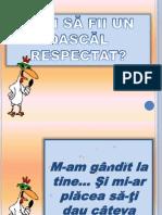 0 ..Vrei Sa Fii Un Dascal Respectat...