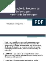 Organização do Processo de Enfermagem