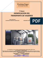 Y Vasca. SIGNIFICACION DEL TRANSPORTE DE VIAJEROS (Es) Basque High-Speed. PASSENGERS TRANSPORT SIGNIFICANCE (Es) Euskal Y. BIDAIARIEN GARRAIOEN GARRANTZIA (Es)