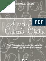 A COZINHA DOS CABEÇAS-CHATAS