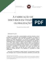 A FABRICAÇÃO DE DISCURSOS EM TEMPOS DE GLOBALIZAÇÃO