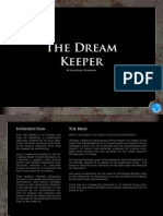 The Dream Keeper - The Making Of