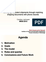Presentation MISSI2012_ Identifying Fraudulent Shipments Through Matching Shipping Documents With Phone Records 19.09.2012