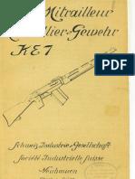 Fusil Mitrailleur - Mitraillier Gewehr KE7 - Schweiz Industrie Gesellschaft