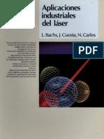 Aplicaciones industriales del láser