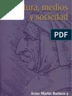 Cultura Medios y Sociedad Jesus Martin Barbero Fabio Lopez Editores