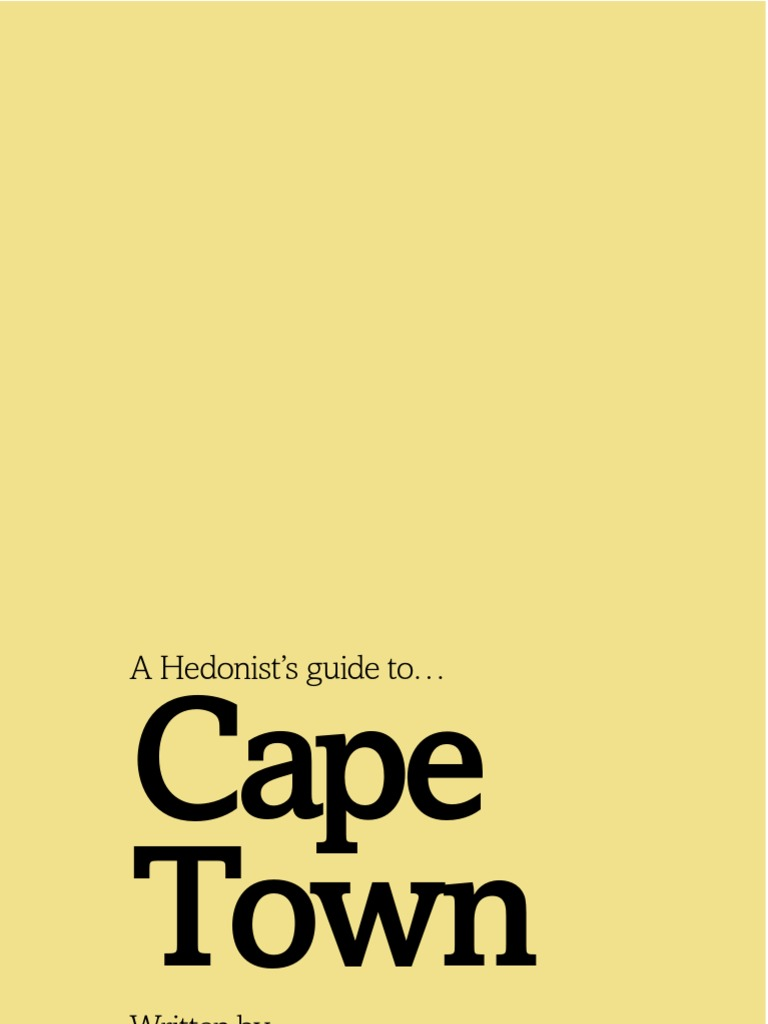 a04bc2a09b0c02 Cape Town Hedonist Guide
