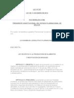 LEY Nº 337 LEY DE APOYO A LA PRODUCCIÓN DE ALIMENTOS y RESTITUCIÓN DE BOSQUES