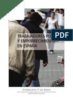 Trabajadores pobres y empobrecimiento en España - Fundación 1º de Mayo 2012