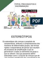 esteretipospreconceitosediscriminao-101117161927-phpapp01